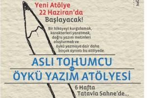 Aslı Tohumcu ile Öykü Yazım Atölyesi II