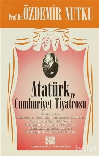 KİTAPLAR: Atatürk ve Cumhuriyet Tiyatrosu
