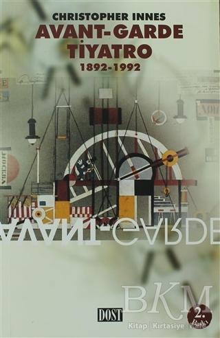 KİTAPLAR: Avant - Garde Tiyatro 1892-1992