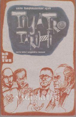 KİTAPLAR: Yeni Başlayanlar İçin Tiyatro Tarihi