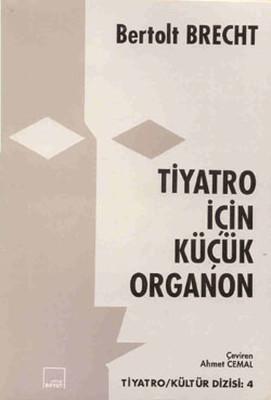 KİTAPLAR: Tiyatro için Küçük Organon
