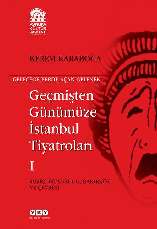 KİTAPLAR: Geçmişten Günümüze İstanbul Tiyatroları