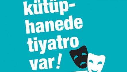 Antalya Şehir Tiyatroları işbirliği ile 'Kütüphanede Tiyatro Var'