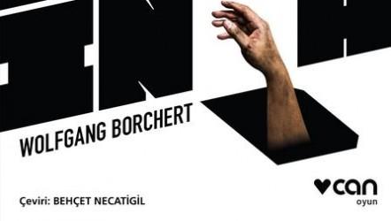 Wolfgang Borchert'ten İncelikli Bir Oyun: Kapıların Dışında