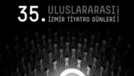 35. Uluslararası İzmir Tiyatro Günleri