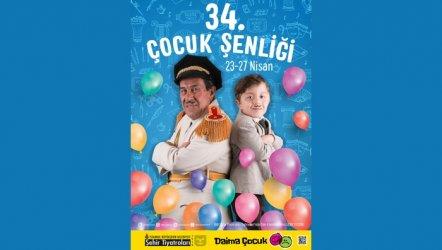 34 Çocuk Şenliği Başlıyor