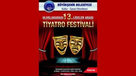 13. Uluslararası Liseler Arası Tiyatro Festivali başladı.