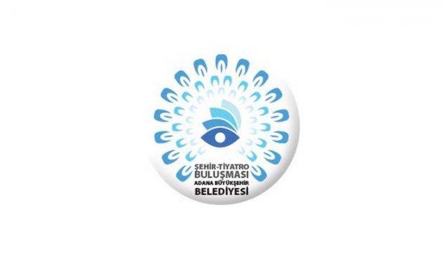 Adana Şehir Tiyatrolarının Düzenlediği '5. ŞEHİR TİYATROLARI BULUŞMASI'