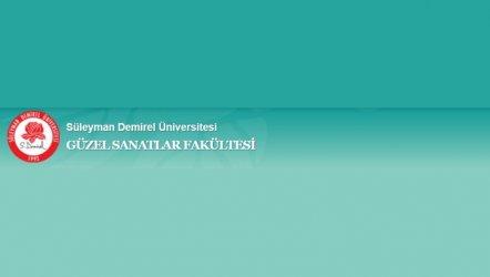 Süleyman Demirel Üniversitesi Güzel Sanatlar Fakültesi Sahne Sanatları Bölümü