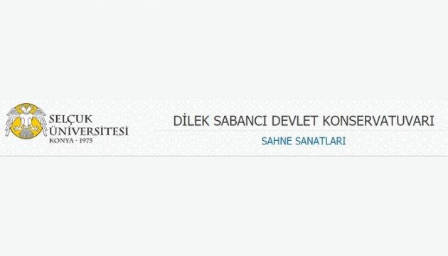 Konya Selçuk Üniversitesi Dilek Sabancı Devlet Konservatuarı Sahne Sanatları Bölümü