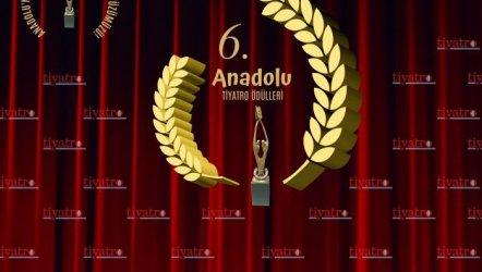 6.Anadolu Tiyatro Ödülleri Açıklandı.