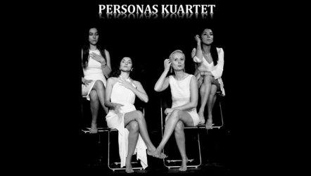 Personas Kuartet - Uyumsuz Tiyatro