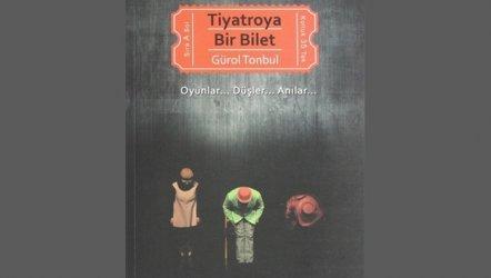 Tiyatroya Bir Bilet - Gürol Tonbul