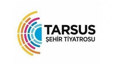 Tarsus Şehir Tiyatrosu ve Çehov Vodvil...